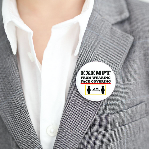 Exempt from wearing face cover badge - 38 mm button pin badge