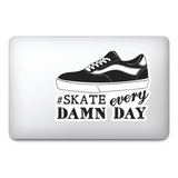 Skate Every Day Design | Wall art vinyl Sticker | Urban Art Window, Car, Laptop
