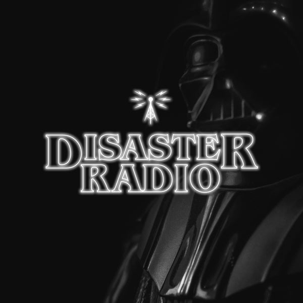 Disaster Radio - May the 4th be with you