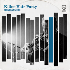 T&D Killer Hair Party
