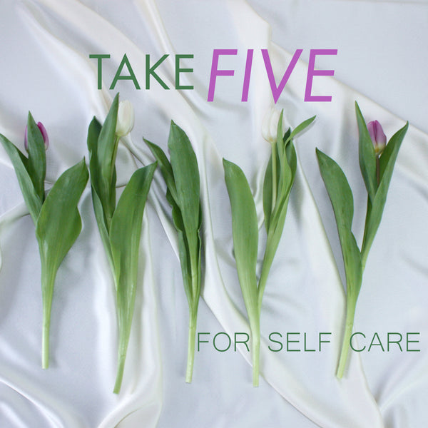 Take Five For Self Care