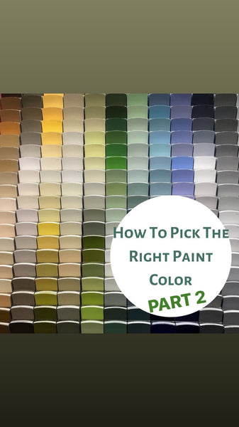 How To Pick The Right Paint Color Part 2