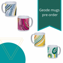 Load image into Gallery viewer, PREORDER Art Print Geode Mugs