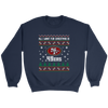 NFL - All I Want For Christmas Is San Francisco 49ers Football Shirts-T-shirt-Crewneck Sweatshirt-Navy-S-PopsSpot