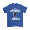 NFL - Never Underestimate A Woman Who Watches Football And Loves Atlanta Falcons Sweatshirt-T-shirt-Gildan Mens T-Shirt-Royal Blue-S-PopsSpot