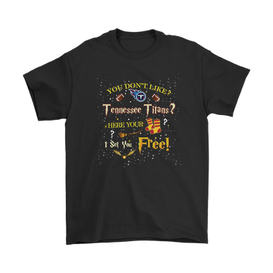 NFL – You Don't Like Tennessee Titans Here Your Socks I Set You Free Harry Potter Shirts-T-shirt-Gildan Mens T-Shirt-Black-S-Itees Global