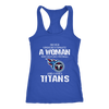 NFL - Never Underestimate A Woman Who Watches Football And Loves Tennessee Titans Sweatshirt-T-shirt-Next Level Racerback Tank-Royal-XS-PopsSpot