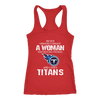 NFL - Never Underestimate A Woman Who Watches Football And Loves Tennessee Titans Sweatshirt-T-shirt-Next Level Racerback Tank-Red-XS-PopsSpot