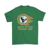 NFL - Come To The Houston Texans' Side Star Wars Shirts-T-shirt-Gildan Mens T-Shirt-Irish Green-S-Itees Global