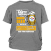 NFL – I Like To Party And By Party I Mean Drink Beer And Watch My Pittsburgh Steelers Beat Your Team's Ass International Beer Day NFL Football Shirt-T-shirt-District Youth Shirt-Sport Grey-XS-Itees Global
