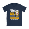 NFL – I Like To Party And By Party I Mean Drink Beer And Watch My Pittsburgh Steelers Beat Your Team's Ass International Beer Day NFL Football Shirt-T-shirt-Gildan Womens T-Shirt-Navy-S-Itees Global