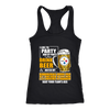 NFL – I Like To Party And By Party I Mean Drink Beer And Watch My Pittsburgh Steelers Beat Your Team's Ass International Beer Day NFL Football Shirt-T-shirt-Next Level Racerback Tank-Black-XS-Itees Global