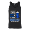 NFL – I Like To Party And By Party I Mean Drink Beer & Watch My Indianapolis Colts Beat Your Team's Ass International Beer Day NFL Football Shirt-T-shirt-Canvas Unisex Tank-Black-S-Itees Global