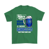 NFL – I Like To Party And By Party I Mean Drink Beer & Watch My Indianapolis Colts Beat Your Team's Ass International Beer Day NFL Football Shirt-T-shirt-Gildan Mens T-Shirt-Irish Green-S-Itees Global