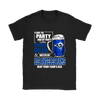 NFL – I Like To Party And By Party I Mean Drink Beer & Watch My Los Angeles Rams Beat Your Team's Ass International Beer Day NFL Football Shirt-T-shirt-Gildan Womens T-Shirt-Black-S-PopsSpot