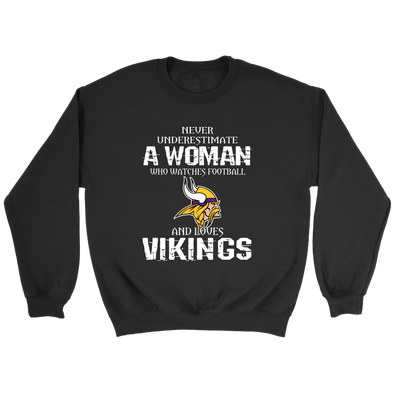 NFL - Never Underestimate A Woman Who Watches Football And Loves Minnesota Vikings Sweatshirt-T-shirt-Crewneck Sweatshirt-Black-S-PopsSpot