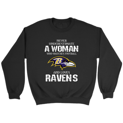 NFL - Never Underestimate A Woman Who Watches Football And Loves Baltimore Ravens Sweatshirt-T-shirt-Crewneck Sweatshirt-Black-S-PopsSpot