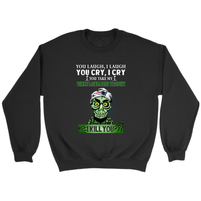 NFL – You Laugh I Laugh You Cry I Cry You Take My Vince Lombardi Trophy Super Bowl 2019 I Kill You New England Patriots Jeff Dunham Achmed The Dead Terrorist Football Shirts-T-shirt-Crewneck Sweatshirt-Black-S-Itees Global