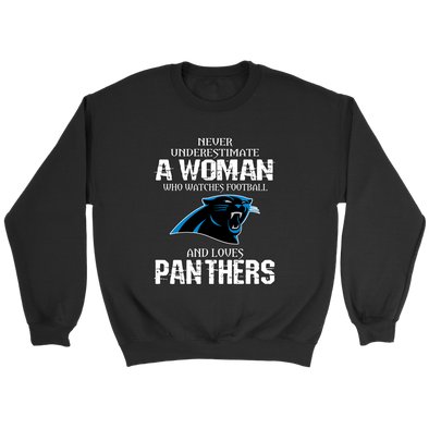 NFL - Never Underestimate A Woman Who Watches Football And Loves Carolina Panthers Sweatshirt-T-shirt-Crewneck Sweatshirt-Black-S-PopsSpot