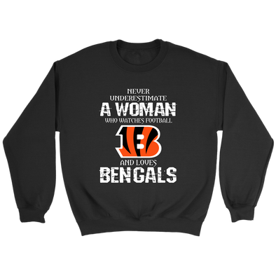 NFL - Never Underestimate A Woman Who Watches Football And Loves Cincinnati Bengals Sweatshirt-T-shirt-Crewneck Sweatshirt-Black-S-PopsSpot