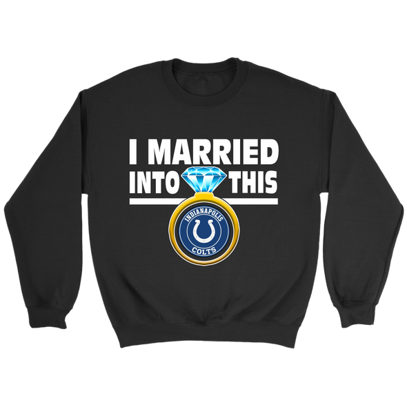 NFL - I Married Into This Indianapolis Colts Football Sweatshirt-T-shirt-Crewneck Sweatshirt-Black-S-PopsSpot