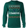 NFL - All I Want For Christmas Is Dallas Cowboys Football Shirts-T-shirt-Long Sleeve Shirt-Dark Green-S-PopsSpot
