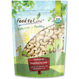 Organic Raw Cashews by Food to Live (Non-GMO, Whole, Unsalted, Bulk) - 8 Ounces