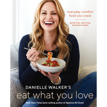 Eat What You Love [AUTOGRAPHED]