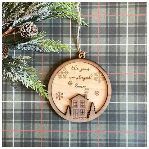 The Year We Stayed Home Ornament - 2020 Christmas Ornament - Home Ornament - Family Ornament