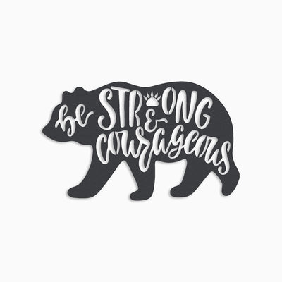 BE STRONG AND COURAGEOUS - BOY