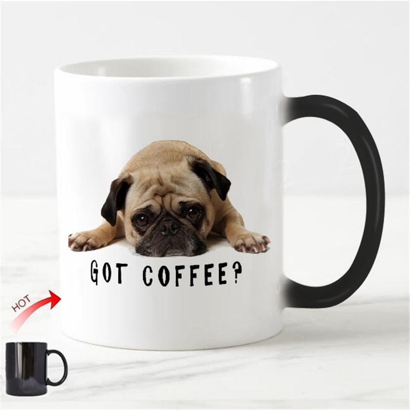 Pug Dog Got Coffee Mug