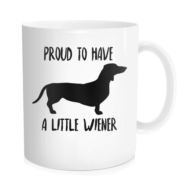 Dachshund Coffee Mug, Proud To Have A Little Wiener