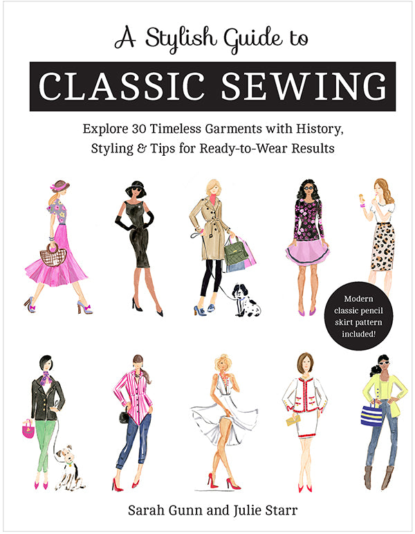 A Stylish Guide To Classic Sew