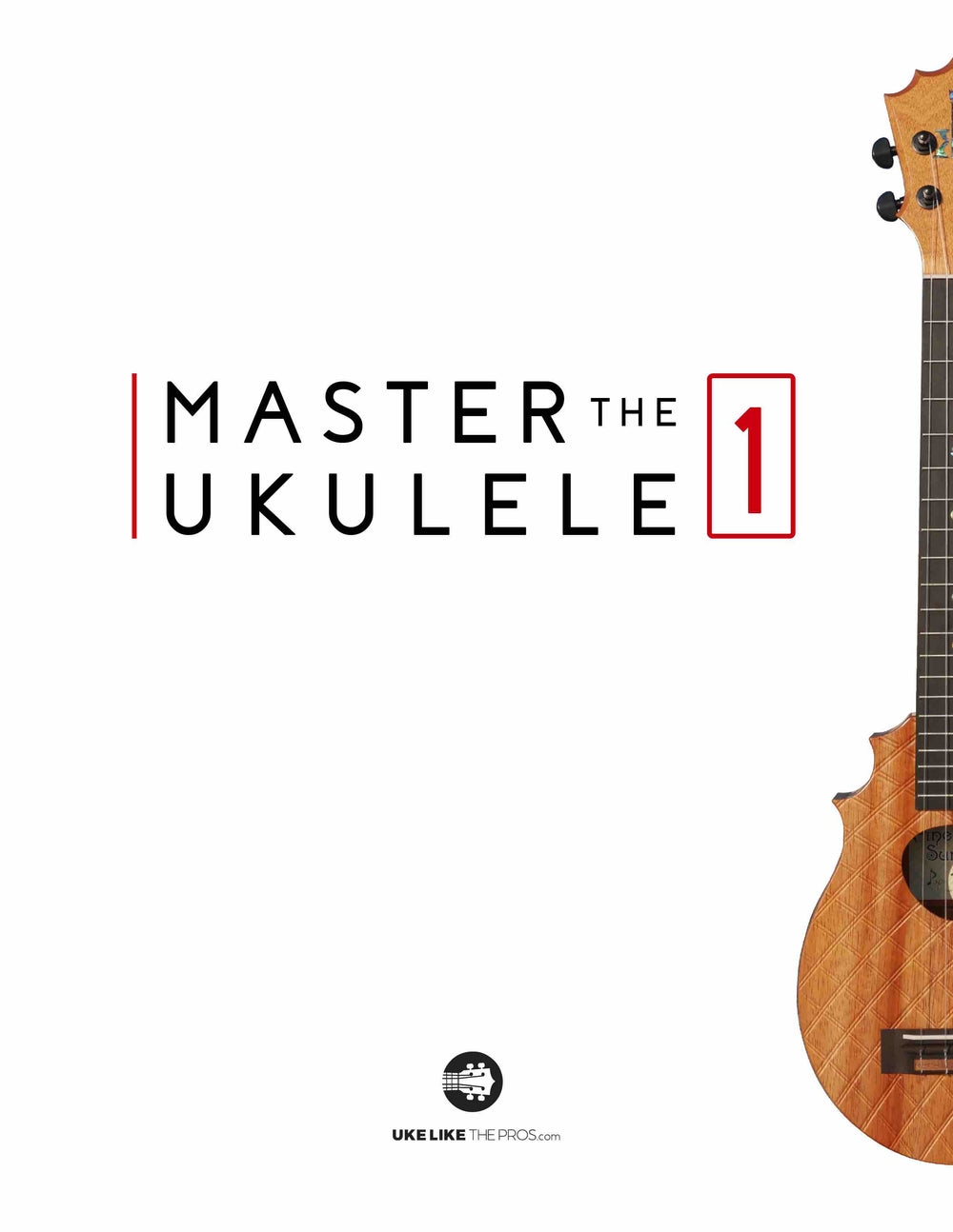Master The Ukulele 1 Book - MEMBERS ONLY