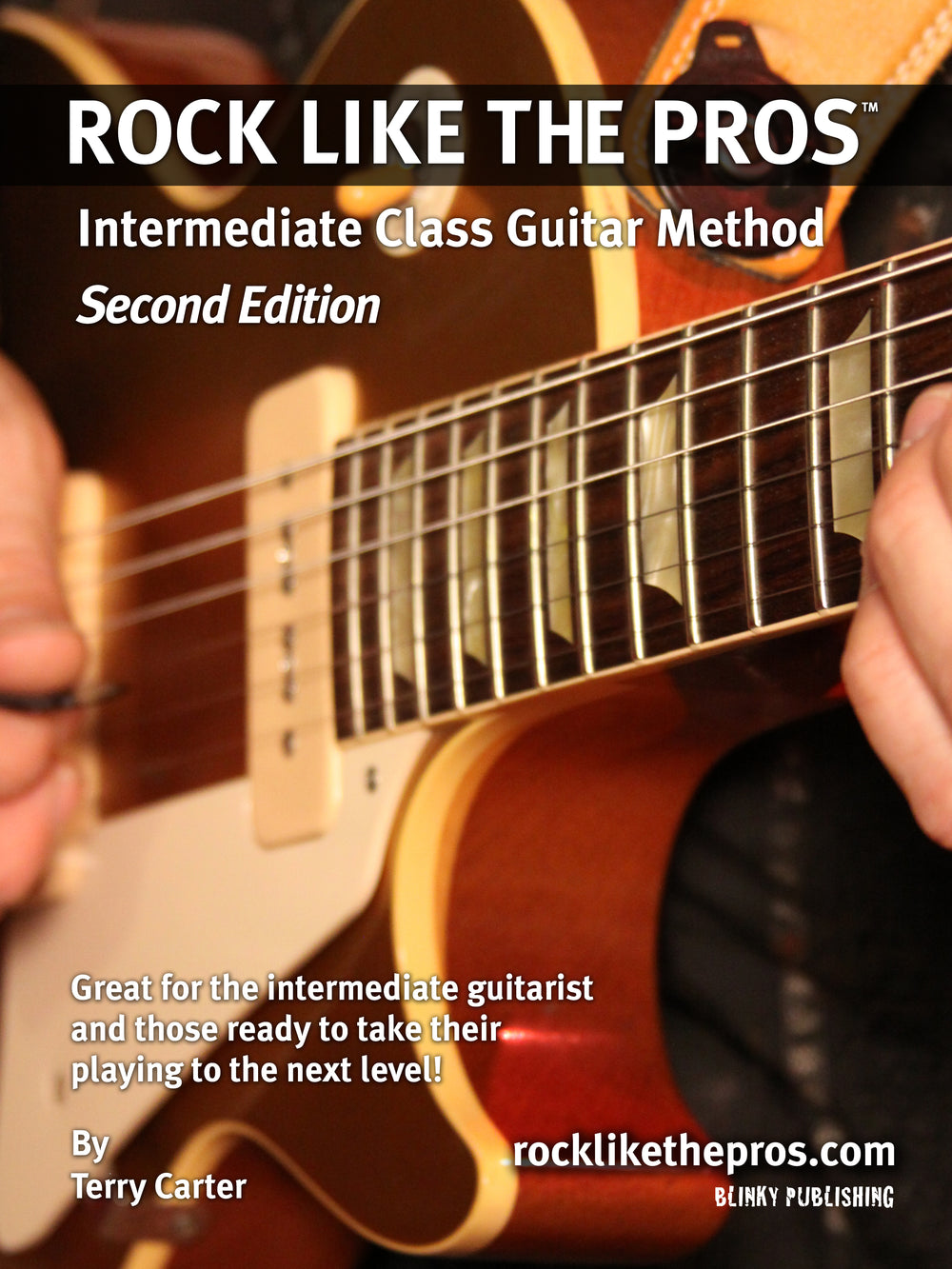 Rock Like The Pros Intermediate Class Guitar Method Book