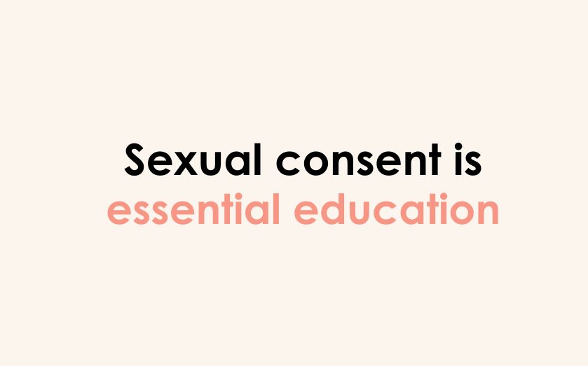 Sexual consent is essential education