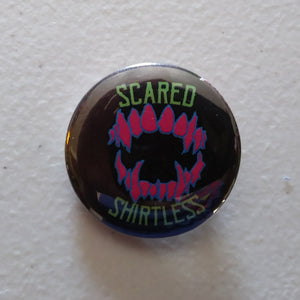 "1.25"" Buttons - Official Scared Shirtless - Pinbacks - Handmade"