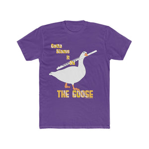 Gotta Blame It On The Goose Unisex Tee - Untitled Game Inspired - Juice