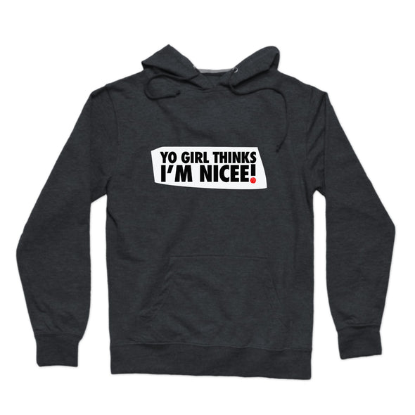 Yo Girl Thinks I'm Nicee ! (Black and Red) Hoodie