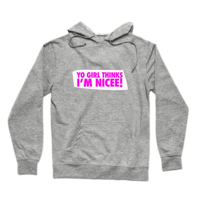 Yo Girl Thinks I'm Nicee ! (Pink & White) Hoodie