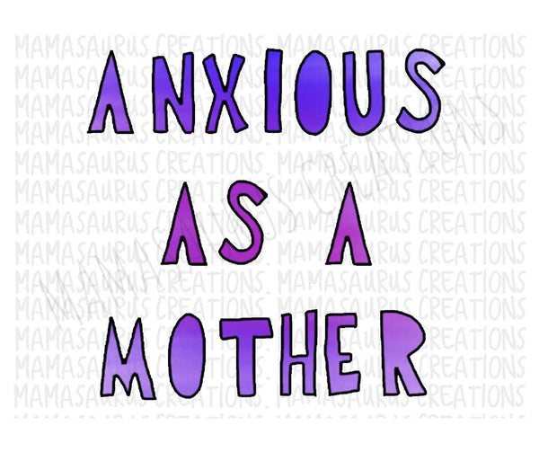 Anxious as a Mother Digital Design