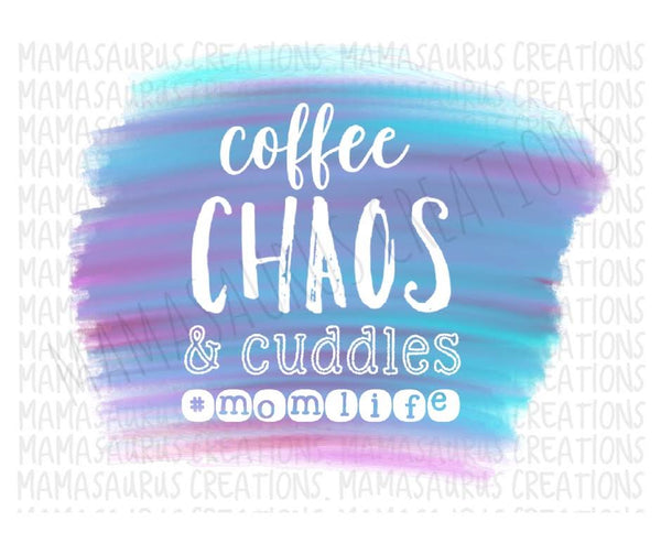 Coffee, Chaos and Cuddles Digital Design
