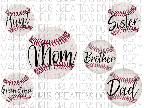 Baseball Mom, Dad, Sister etc Bundle Digital Design