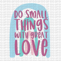 Small things, great love Digital Design
