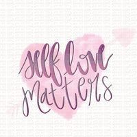 Self Love Matters Digital Design