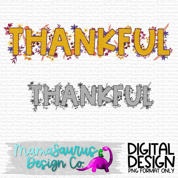 Floral Thankful Digital Design