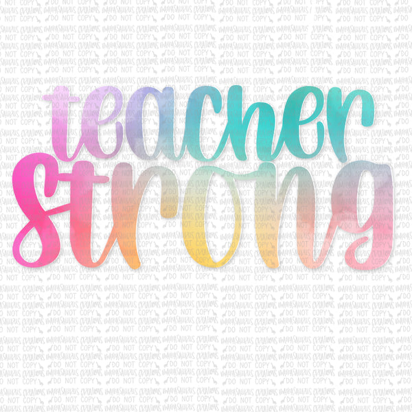 Teacher Strong Digital Design