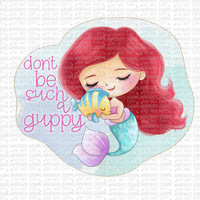 Don't be Such a Guppy Design