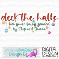 Deck The Halls Graded Digital Design
