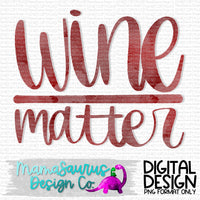 Wine Over Matter Digital Design